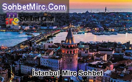 İstanbul Mirc Sohbet